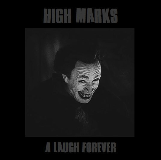 HighMarks ALaughForever