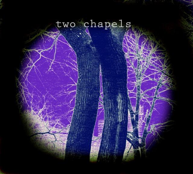 two chappels