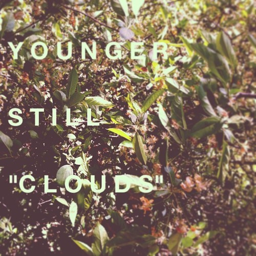 younger still clouds