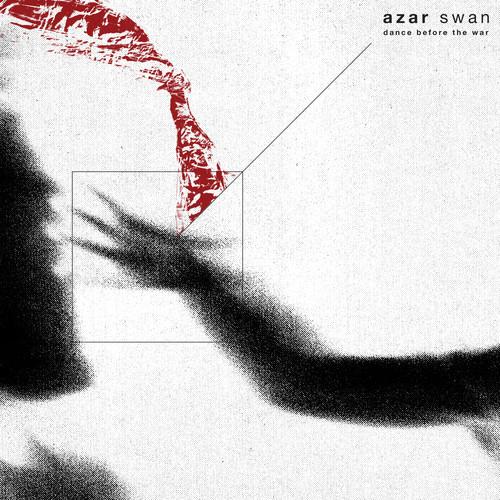 dance before the war azar swan