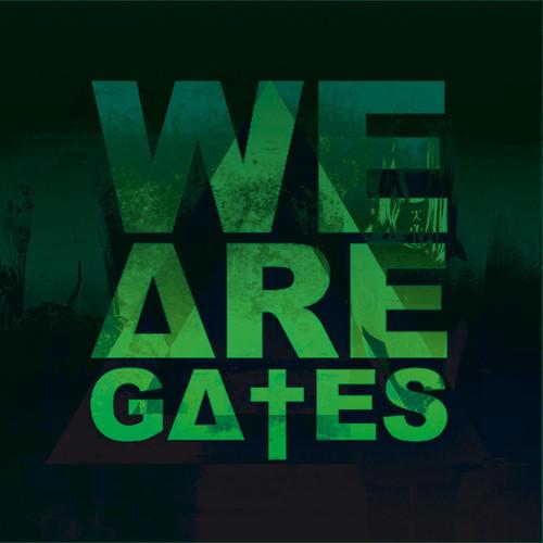 we are gates