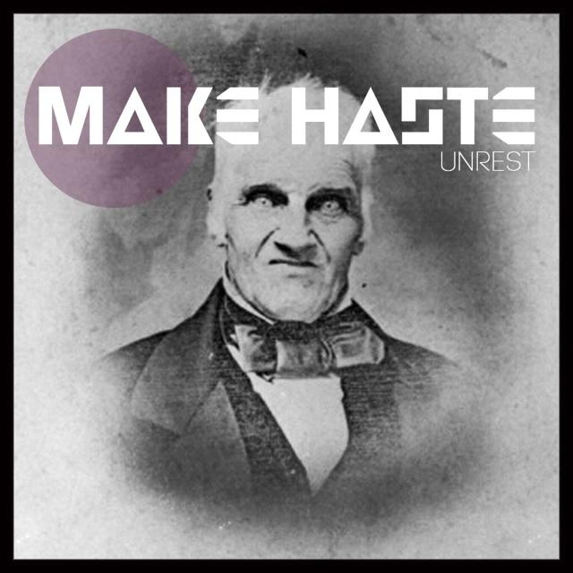 make haste