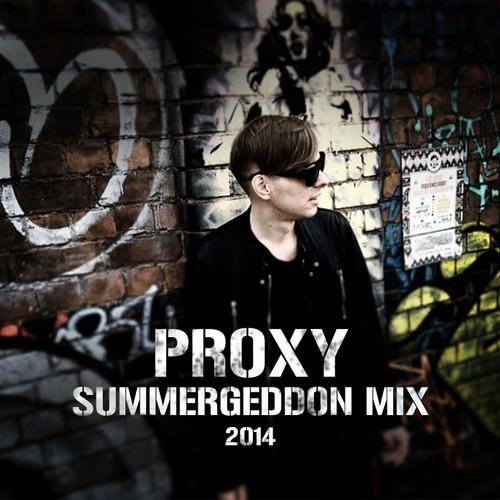proxy summergeddon 2014 mix