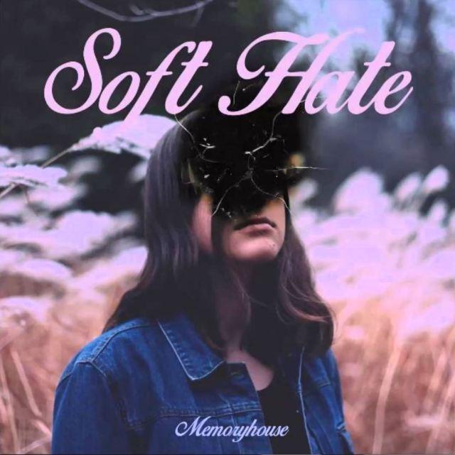 softhate memoryhouse