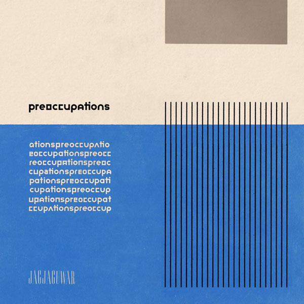 preoccupations-sq